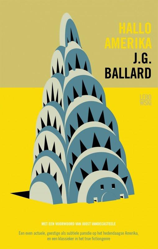 J.G. Ballard - Hallo Amerika