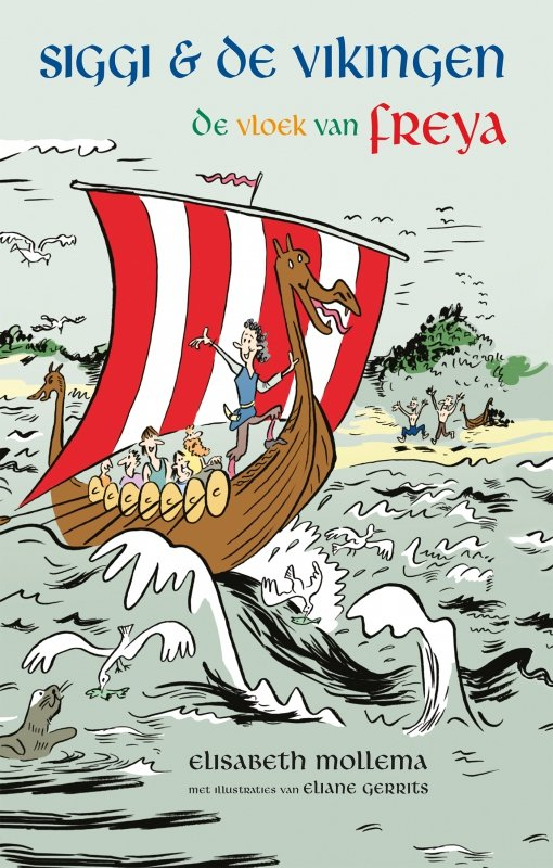 Elisabeth Mollema - Siggi & de Vikingen - De vloek van Freya