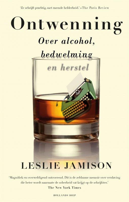 Leslie Jamison - Ontwenning
