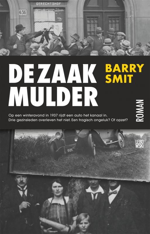 Barry Smit - De zaak-Mulder