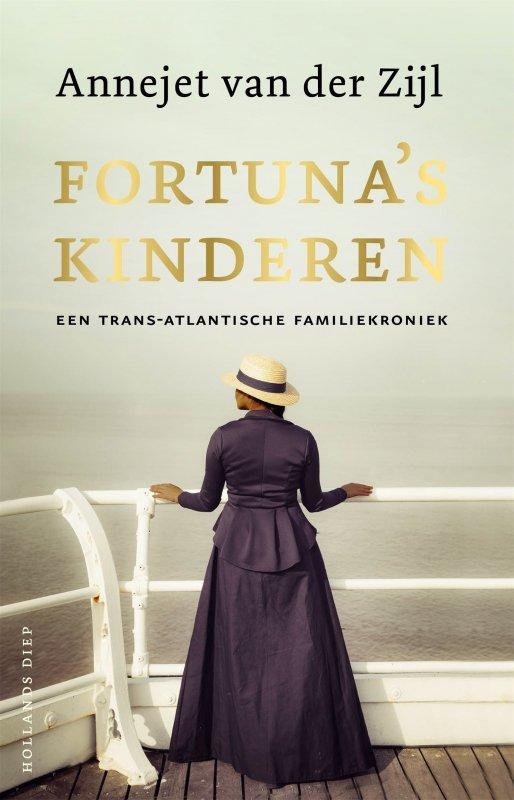 Annejet van der Zijl - Fortuna's kinderen