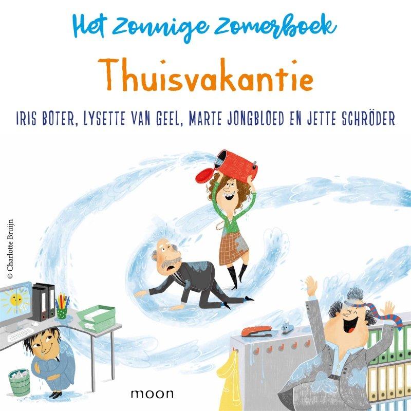 Diverse auteurs - Het zonnige zomerboek – Thuisvakantie