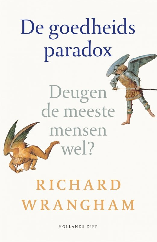 Richard Wrangham - De goedheidsparadox
