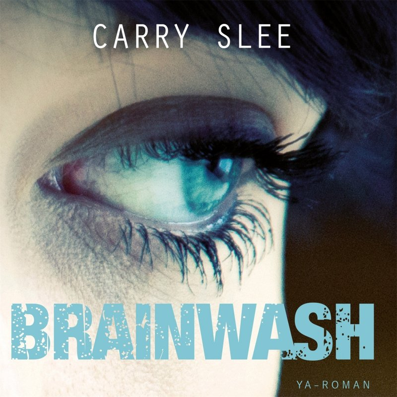 Carry Slee - Brainwash