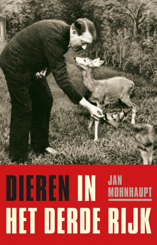 Jan Mohnhaupt - Dieren in het Derde Rijk