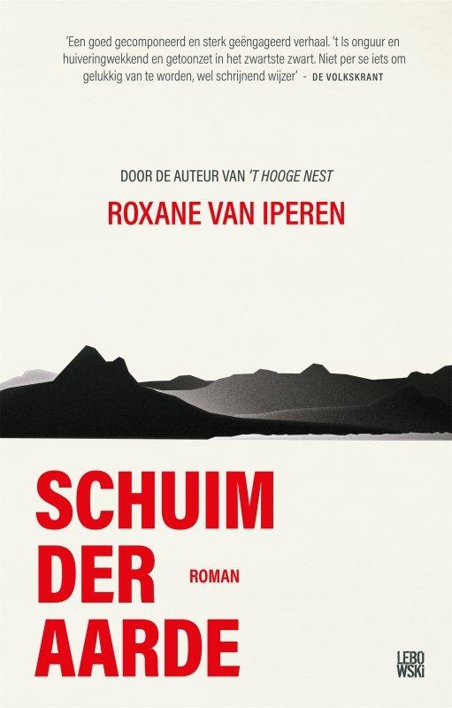 Roxane van Iperen - Schuim der aarde