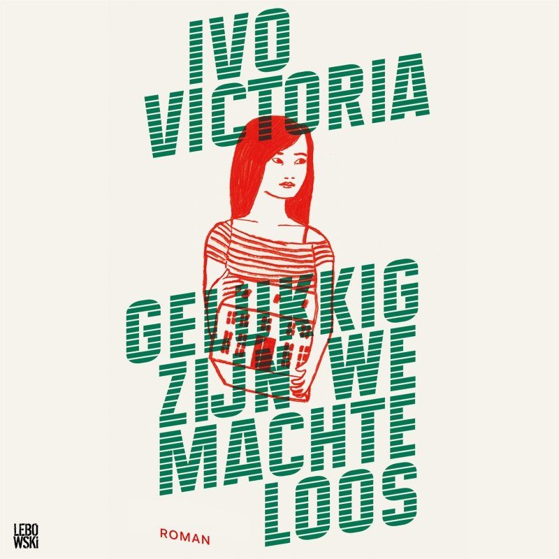 Ivo Victoria - Gelukkig zijn we machteloos