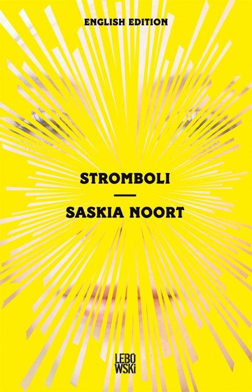 Saskia Noort - Stromboli