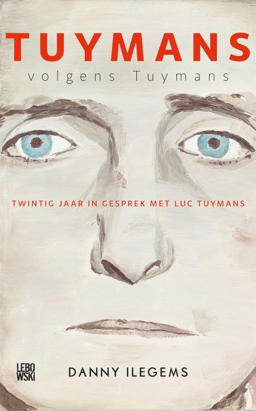 Danny Ilegems - Tuymans volgens Tuymans