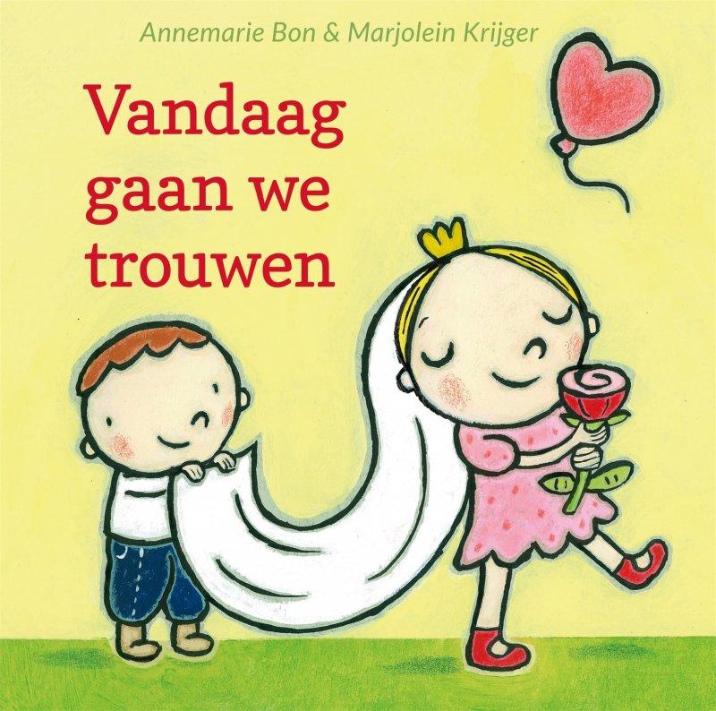 Annemarie Bon - Vandaag gaan we trouwen