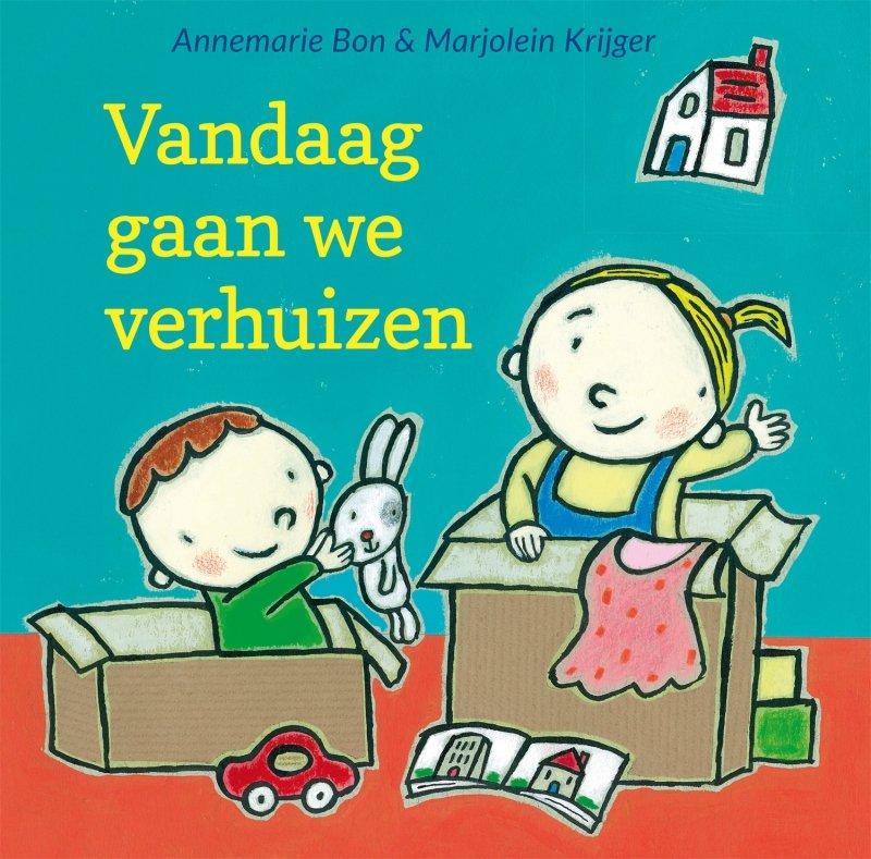 Annemarie Bon - Vandaag gaan we verhuizen