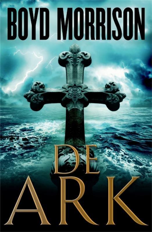 Boyd Morrison - De ark