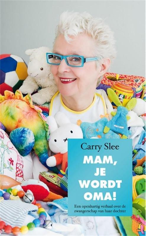 Carry Slee - Mam, je wordt oma