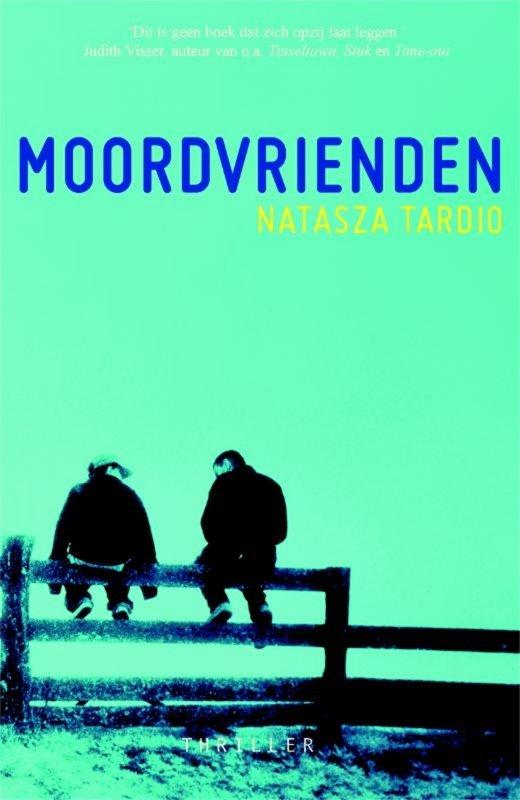 Natasza Tardio - Moordvrienden