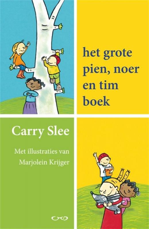 Carry Slee - Het grote Pien, Noer en Tim boek