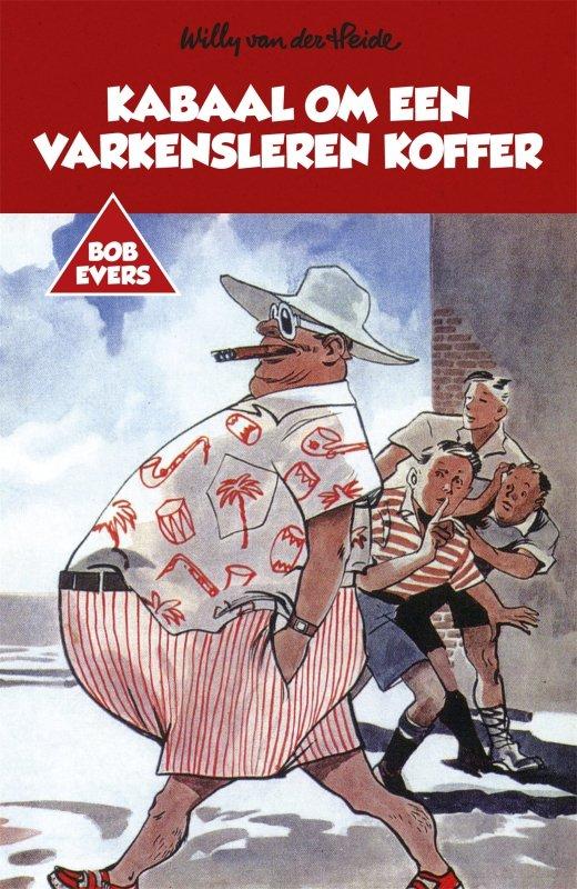 Willy van der Heide - Bob Evers: Kabaal om een varkensleren koffer