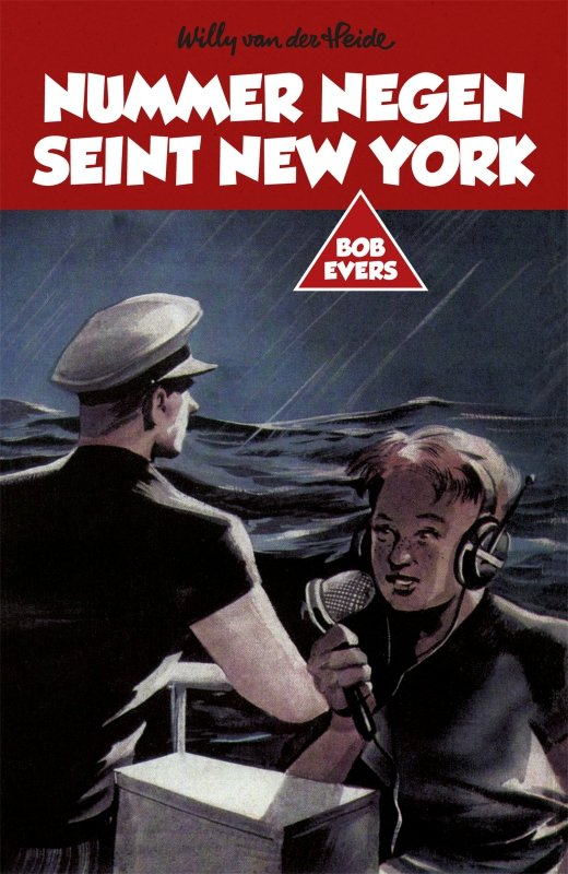 Willy van der Heide - Bob Evers: Nummer negen seint New York