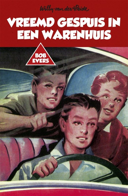 Willy van der Heide - Bob Evers: Vreemd gespuis in een warenhuis
