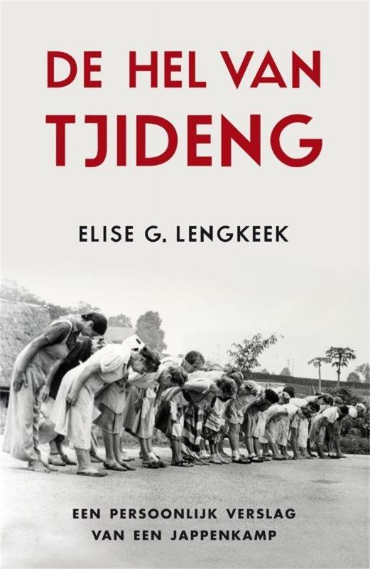 Elise G. Lengkeek - De hel van Tjideng