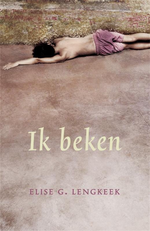 Elise Lengeek - Ik beken