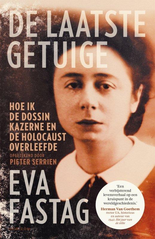 Pieter Serrien en Eva Fastag - De laatste getuige