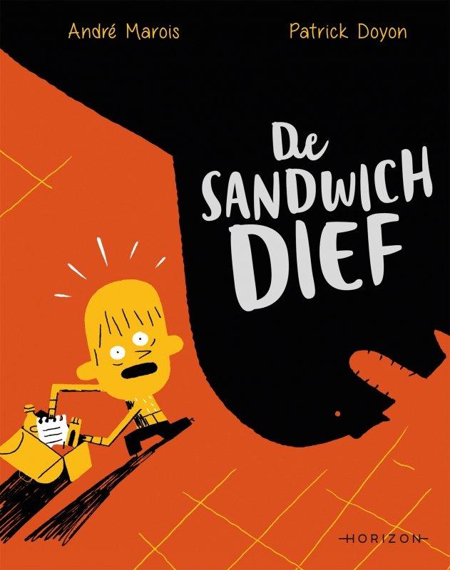 André Marois - De sandwichdief