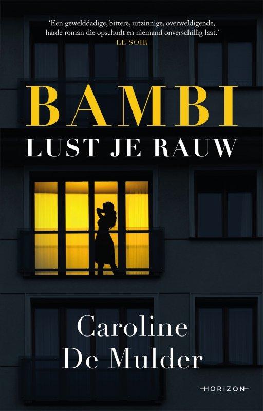 Caroline De Mulder - Bambi lust je rauw