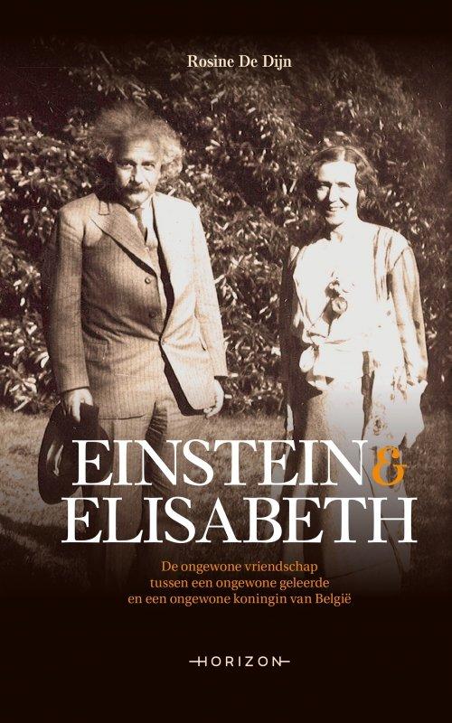 Rosine De Dijn - Einstein en Elisabeth