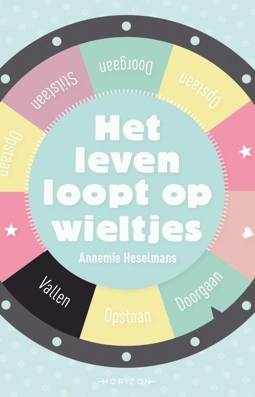 Annemie Heselmans - Het leven loopt op wieltjes