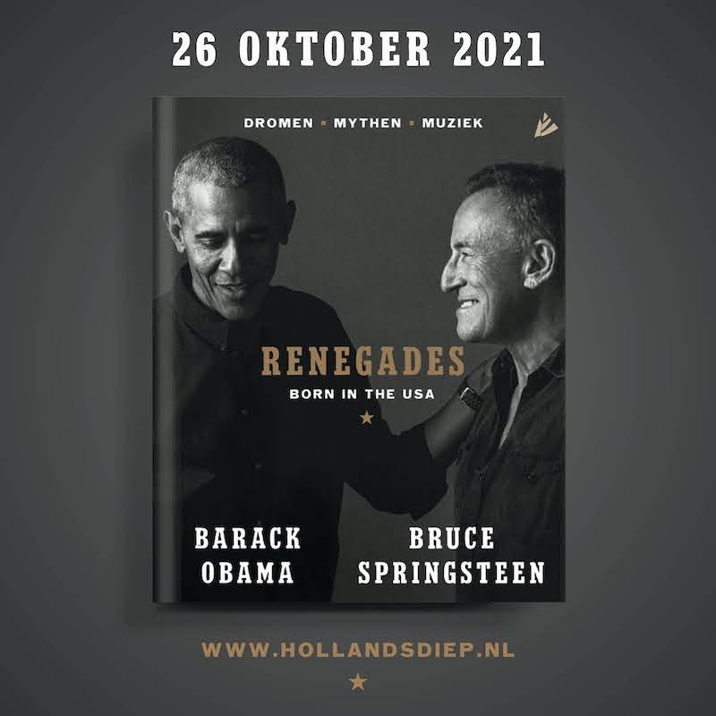 Uitgelicht: Barack Obama & Bruce Springsteen - Renegades