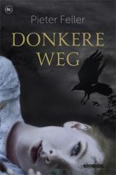 Pieter Feller - Donkere weg