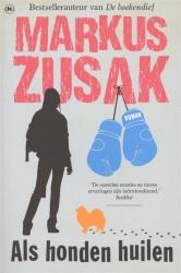 Markus Zusak - Als honden huilen