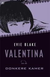 Evie Blake - Valentina en de donkere kamer