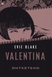 Evie Blake - Valentina ontketend