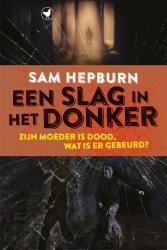 Sam Hepburn - Een slag in het donker