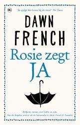 Dawn French - Rosie zegt ja