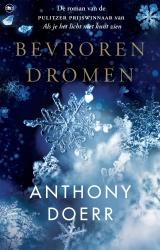 Anthony Doerr - Bevroren dromen