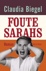 Claudia Biegel - Foute Sarah's