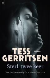Tess Gerritsen - Sterf twee keer