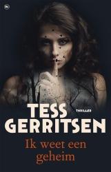 Tess Gerritsen - Ik weet een geheim