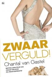Chantal van Gastel - Zwaar verguld!