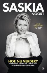 Saskia Noort - Hoe nu verder?