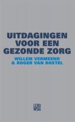 Willem Vermeend - Uitdagingen voor een gezonde zorg 2.0