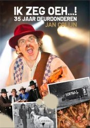 Jan Colijn - Oerend hard