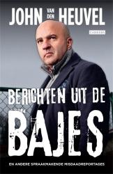 John van den Heuvel - Berichten uit de bajes