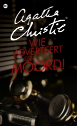 Agatha Christie - Wie adverteert een moord!