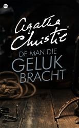 Agatha Christie - De man die geluk bracht