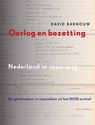 David Barnouw - Oorlog en bezetting