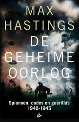 Max Hastings - De geheime oorlog