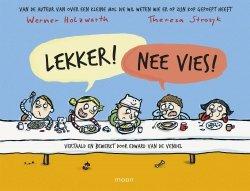 Werner Holzwarth - Lekker! Nee vies!